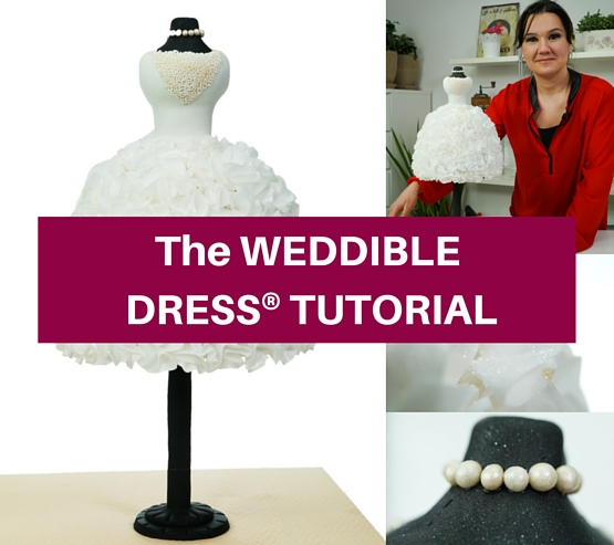 The WEDDIBLE DRESS TUTORIAL by Sylvia Elba for Learn Cake Decorating Online
